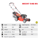HECHT 546 SX Benzinmotoros önjáró fűgyűjtős fűnyíró, 46cm, OHV 150cm3