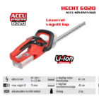HECHT 6020 akkumulátoros sövényvágó, 20 Volt, 61 cm, akkumulátor és töltő nélkül (AKKU program 6020)